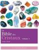 La Bible des Cristaux (volume 1)